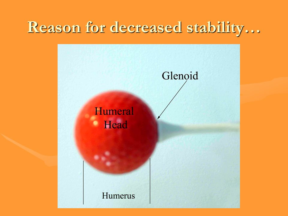 Reason for decreased stability…