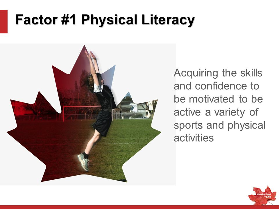 Factor #1 Physical Literacy