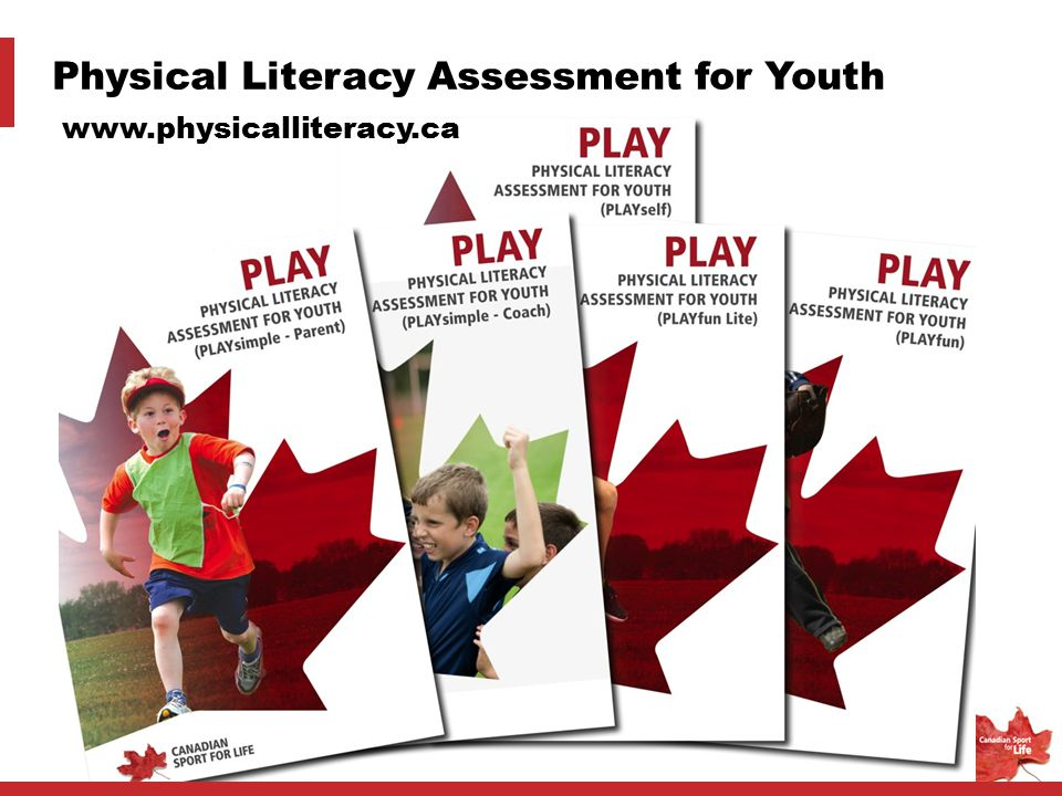Physical Literacy Assessment for Youth