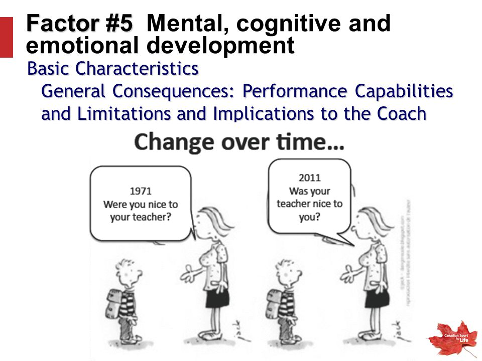 Factor #5 Mental, cognitive and emotional development