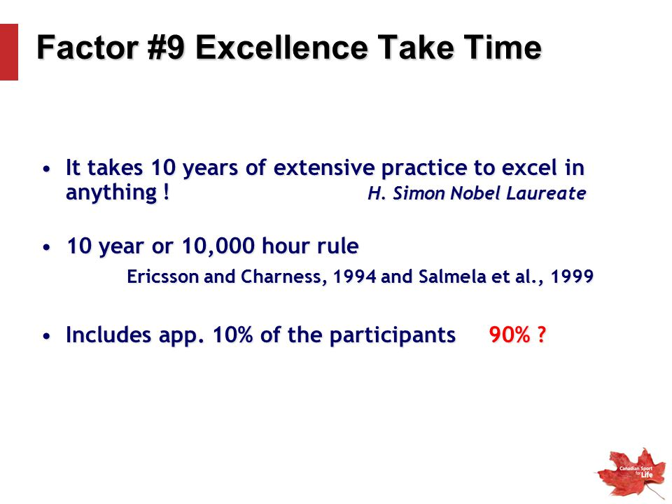 Factor #9 Excellence Take Time