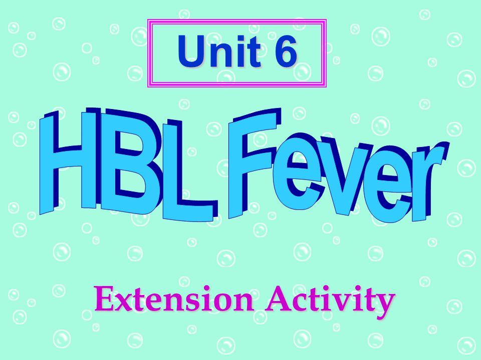 Unit 6 HBL Fever Extension Activity