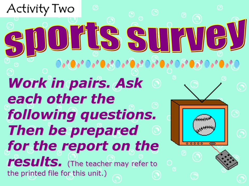 Activity Two sports survey.