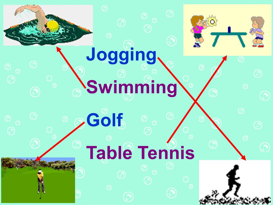 Jogging Swimming Golf Table Tennis