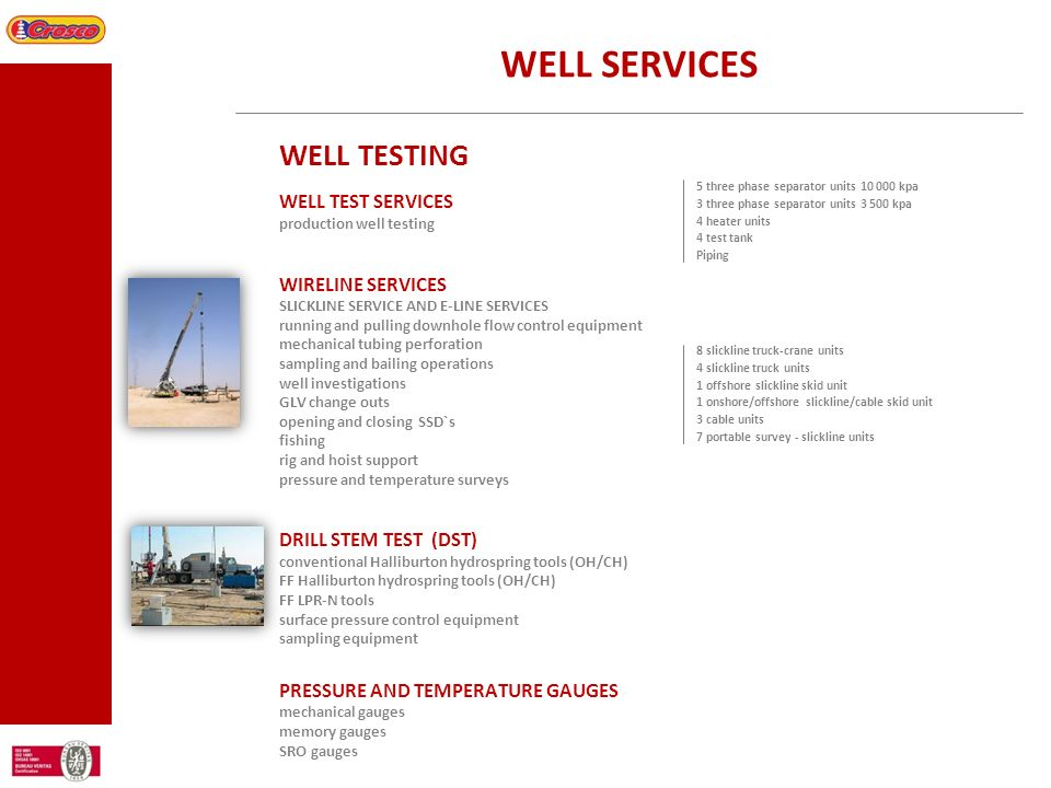 WELL SERVICES WELL TESTING WELL TEST SERVICES WIRELINE SERVICES