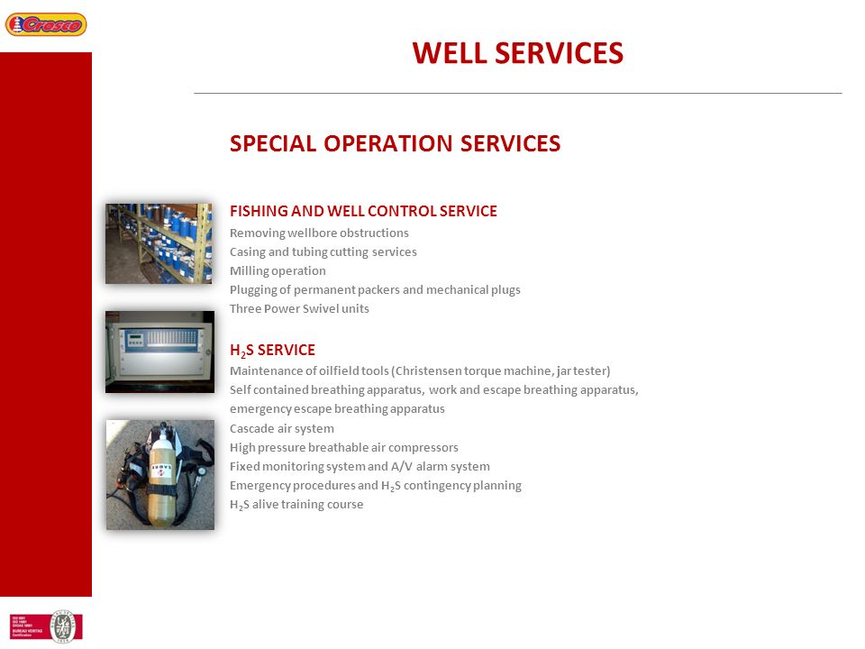 WELL SERVICES SPECIAL OPERATION SERVICES