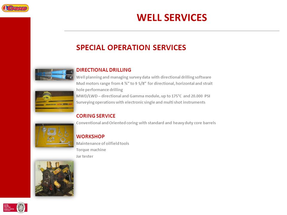 WELL SERVICES SPECIAL OPERATION SERVICES DIRECTIONAL DRILLING