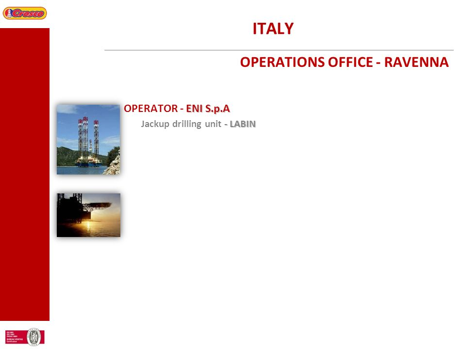 ITALY OPERATOR - ENI S.p.A OPERATIONS OFFICE - RAVENNA