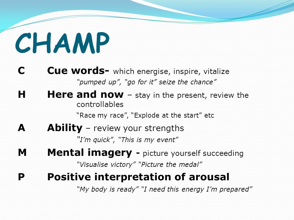 CHAMP C Cue words- which energise, inspire, vitalize