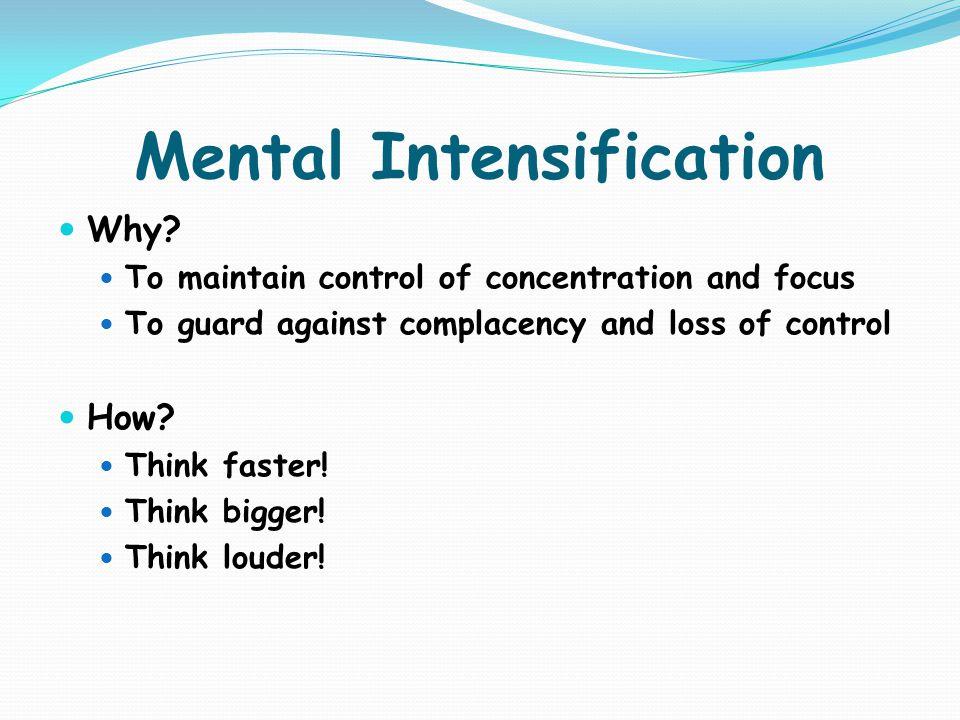 Mental Intensification