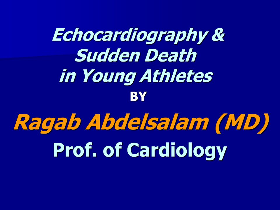 Echocardiography & Sudden Death in Young Athletes