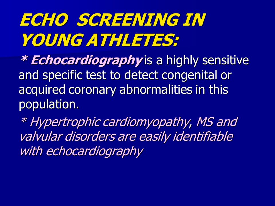 ECHO SCREENING IN YOUNG ATHLETES: