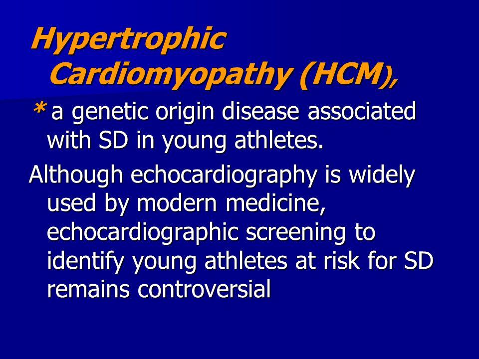 Hypertrophic Cardiomyopathy (HCM),