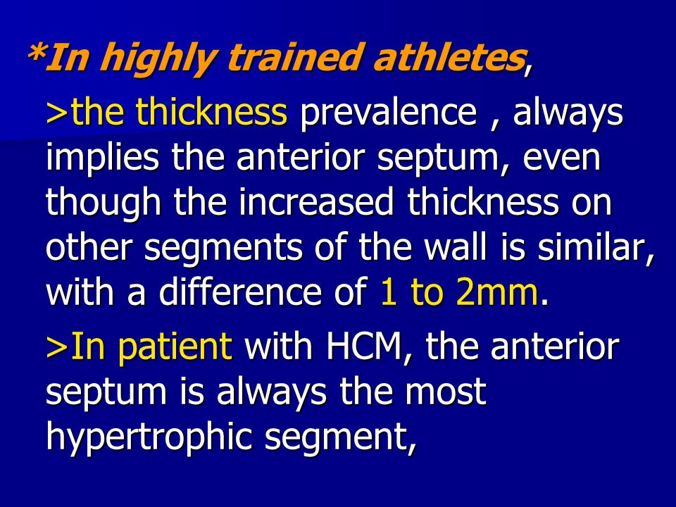 *In highly trained athletes,