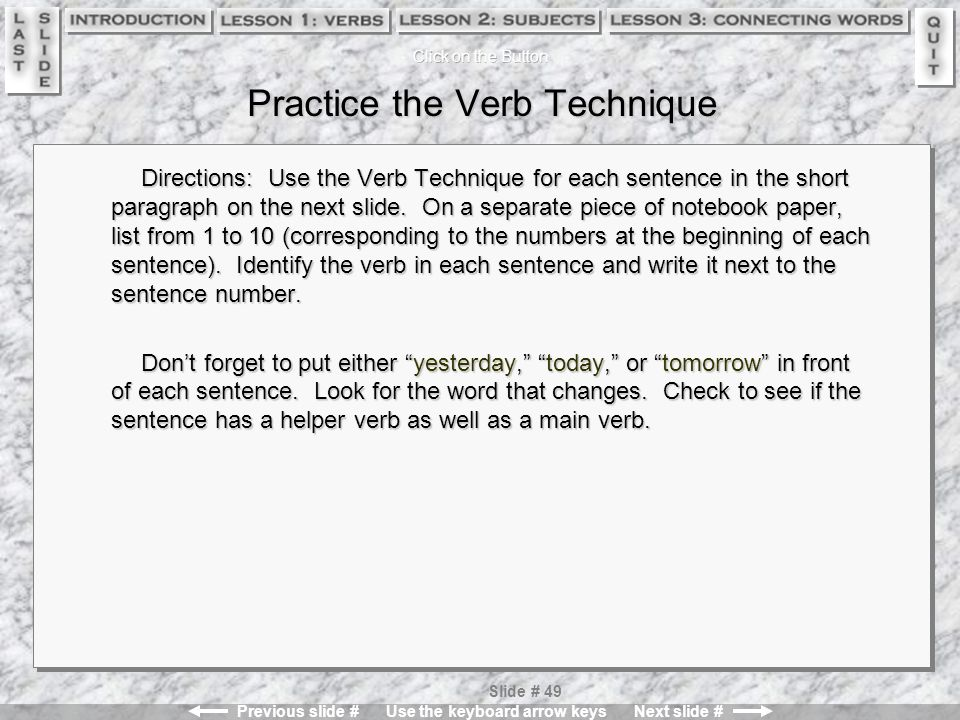 Practice the Verb Technique