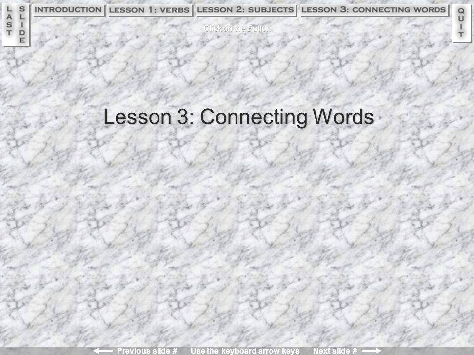 Lesson 3: Connecting Words