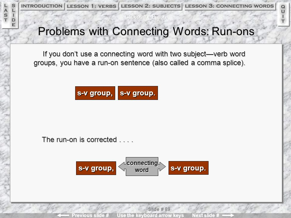Problems with Connecting Words: Run-ons