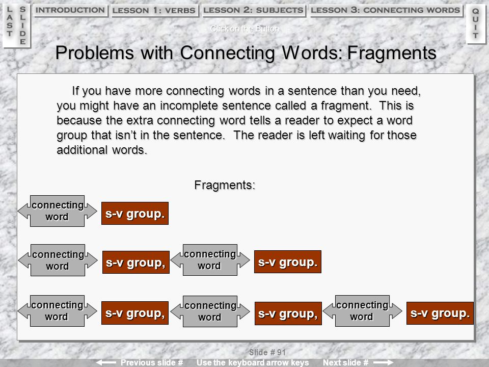 Problems with Connecting Words: Fragments