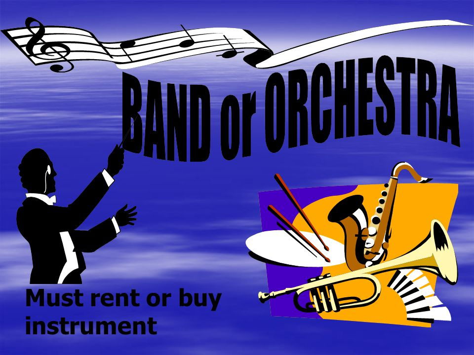 Must rent or buy instrument