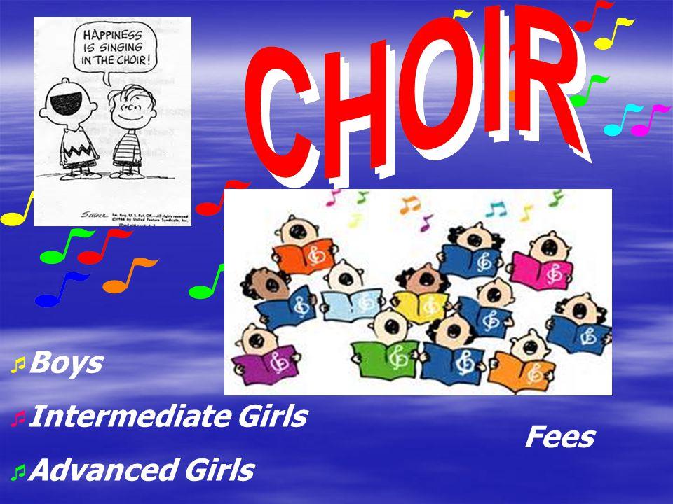 Boys Intermediate Girls Advanced Girls Fees