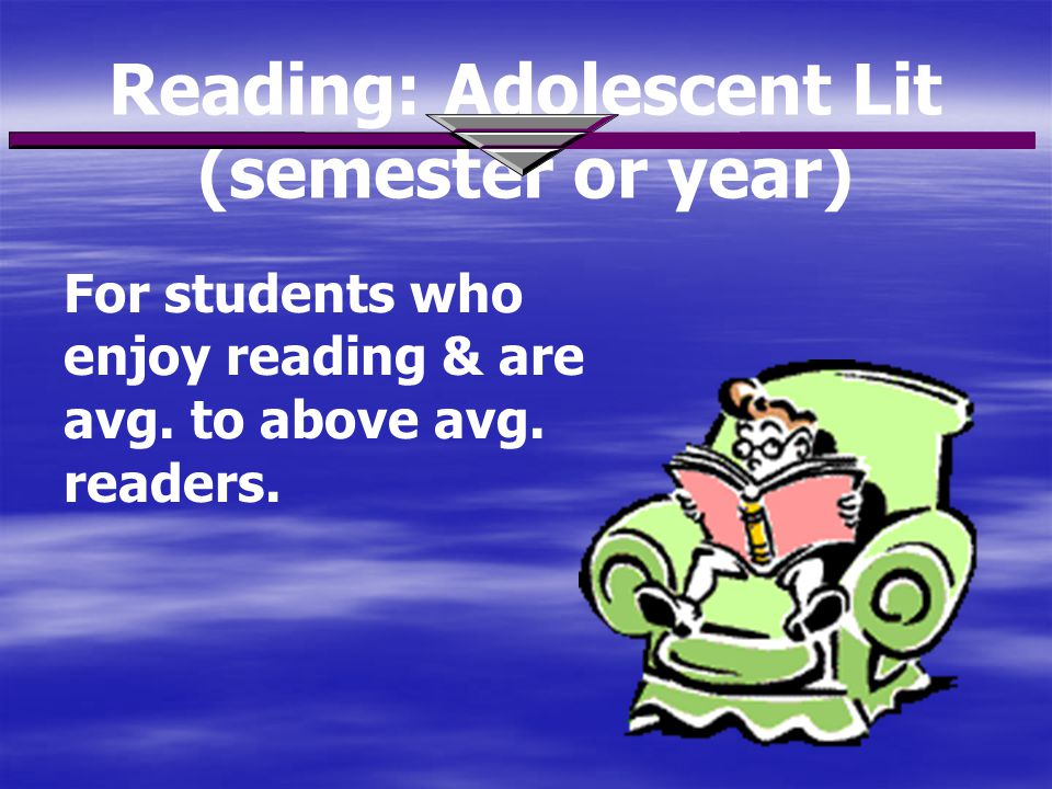 Reading: Adolescent Lit (semester or year)