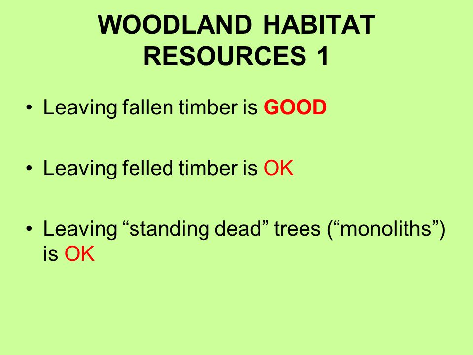 WOODLAND HABITAT RESOURCES 1
