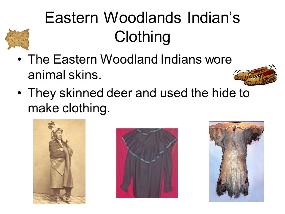 Eastern Woodlands Indian's Clothing