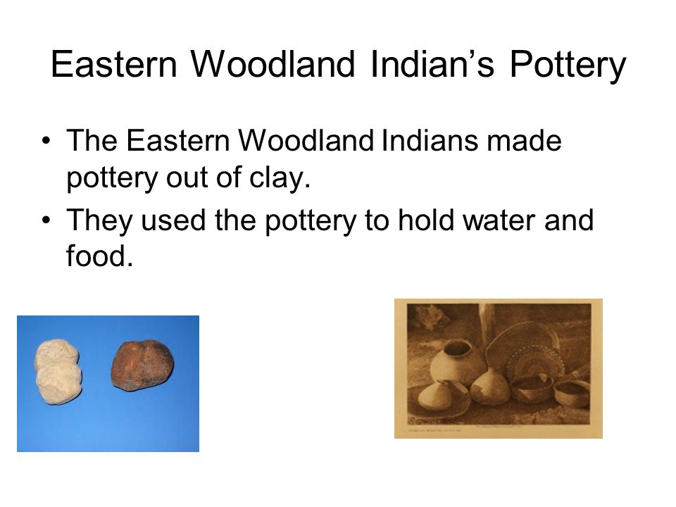 Eastern Woodland Indian's Pottery