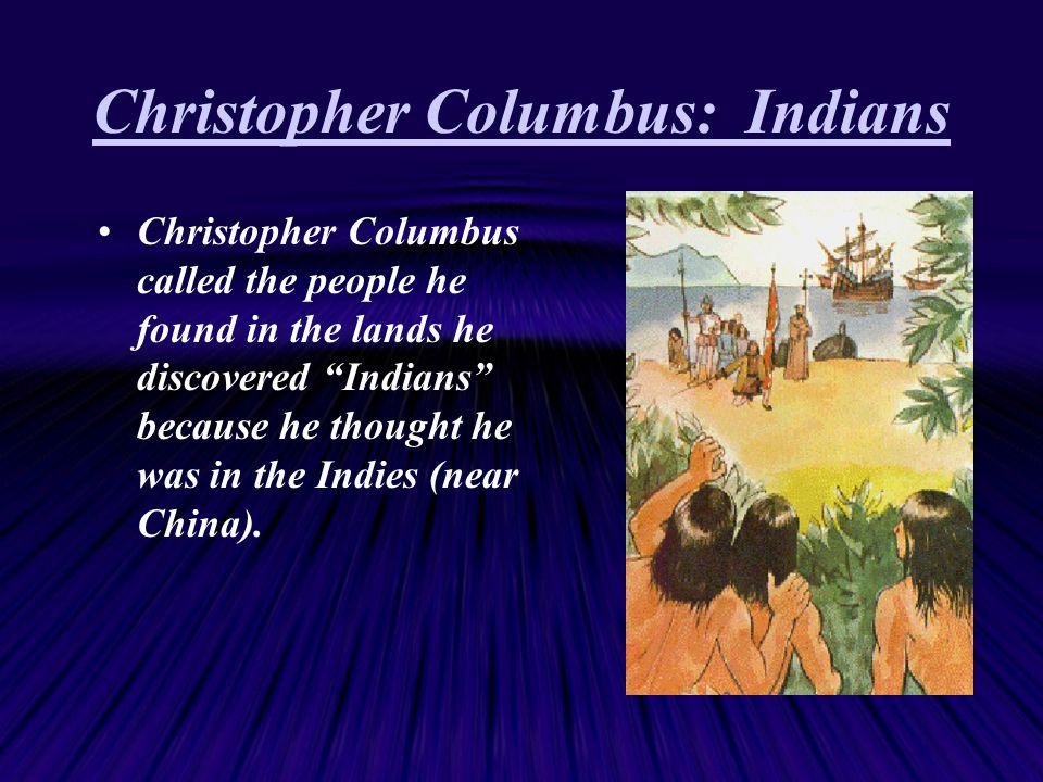 Christopher Columbus: Indians