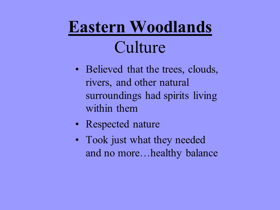 Eastern Woodlands Culture