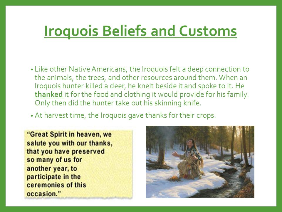 Iroquois Beliefs and Customs