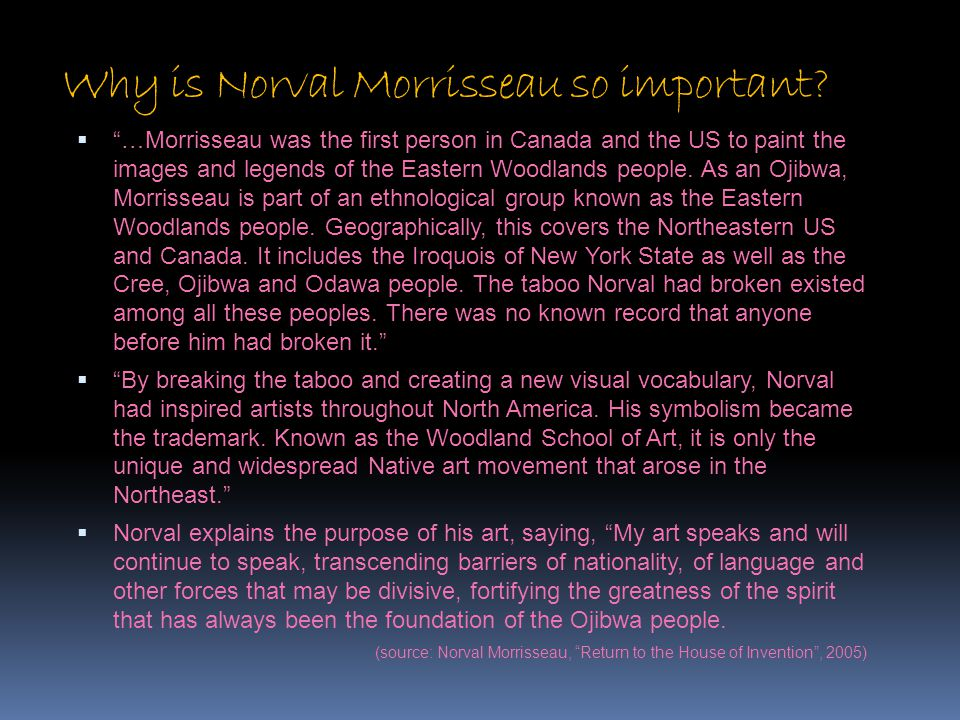 Why is Norval Morrisseau so important