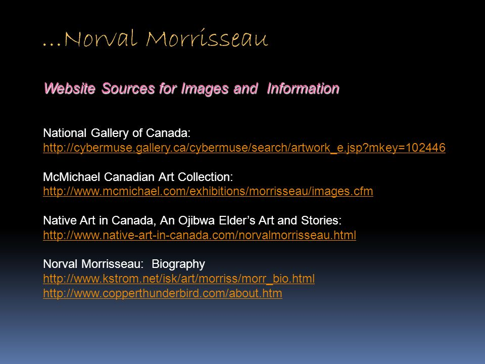 …Norval Morrisseau Website Sources for Images and Information