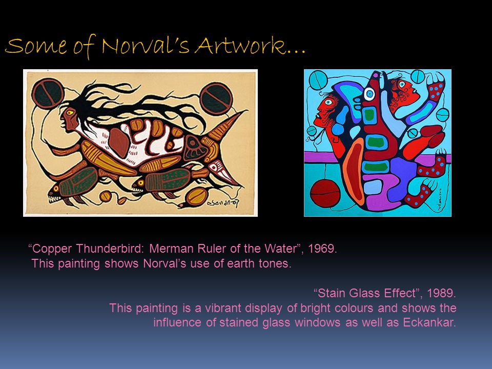 Some of Norval's Artwork…
