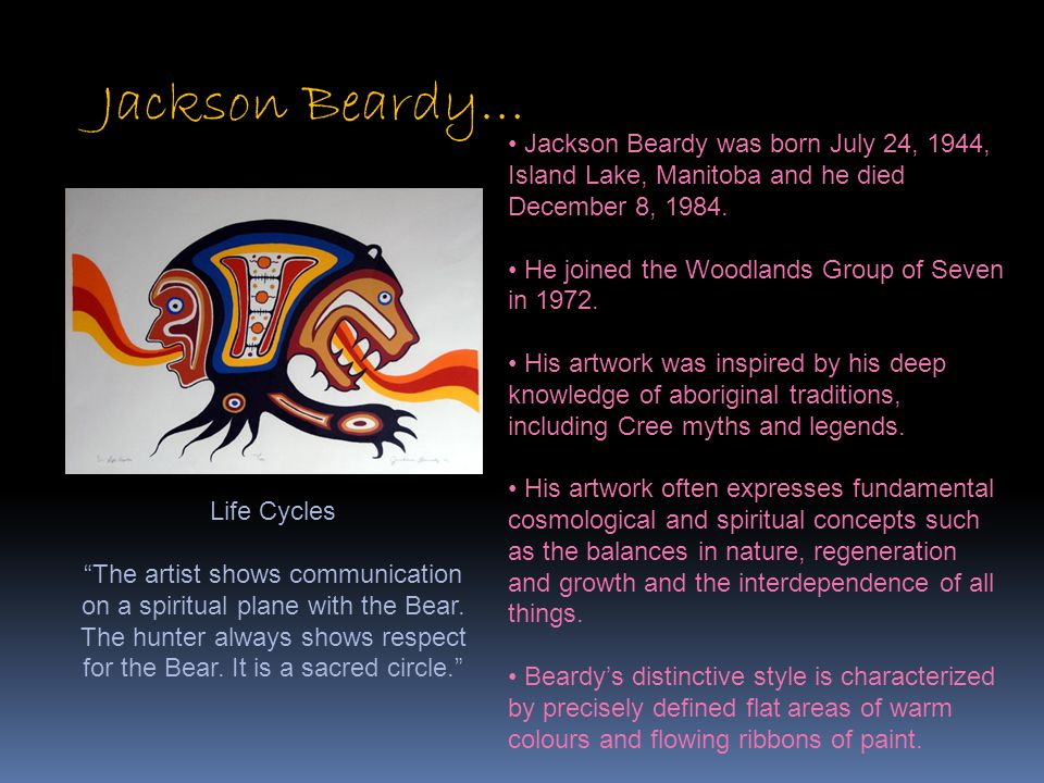Jackson Beardy… Jackson Beardy was born July 24, 1944, Island Lake, Manitoba and he died December 8, 1984.