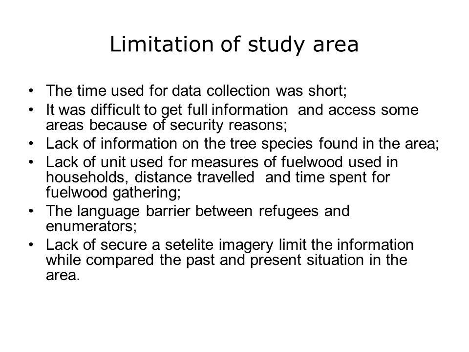 Limitation of study area