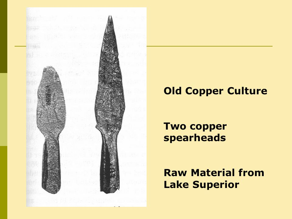 Old Copper Culture Two copper spearheads Raw Material from Lake Superior