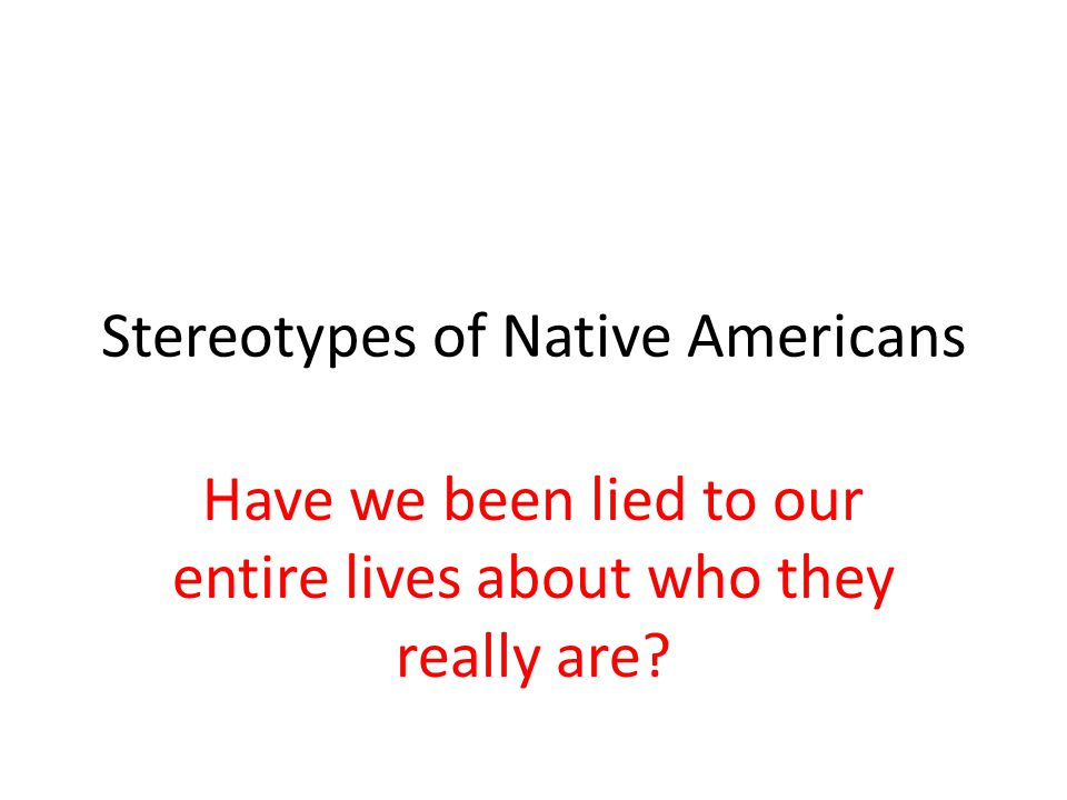 Stereotypes of Native Americans