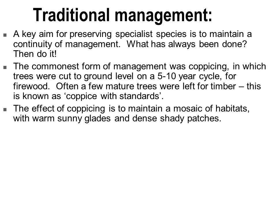 Traditional management: