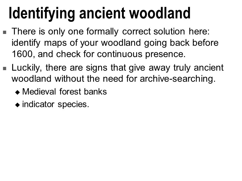 Identifying ancient woodland