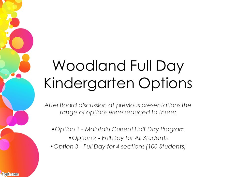 Woodland Full Day Kindergarten Options