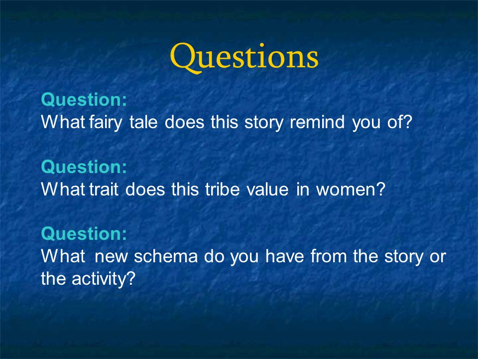 Questions Question: What fairy tale does this story remind you of