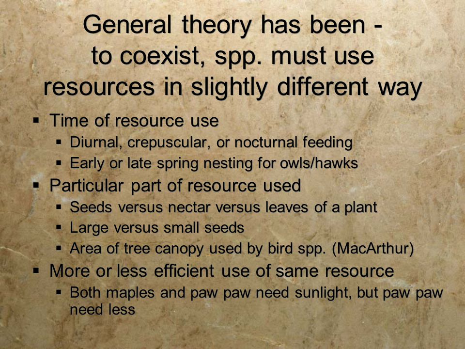 General theory has been - to coexist, spp