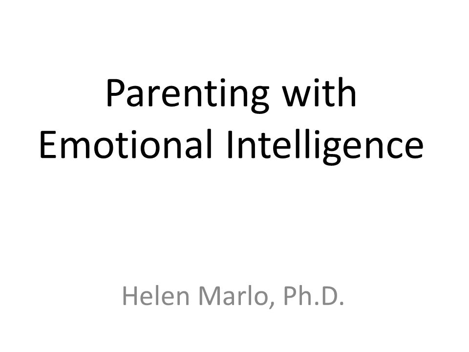 Parenting with Emotional Intelligence