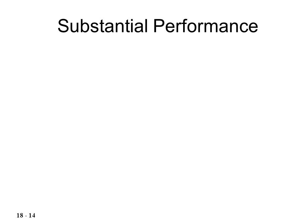 Substantial Performance