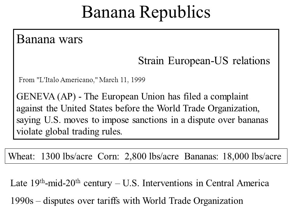 Banana Republics Banana wars Strain European-US relations