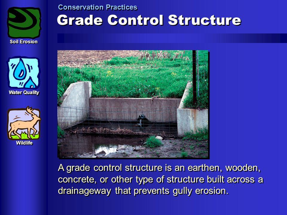 Grade Control Structure