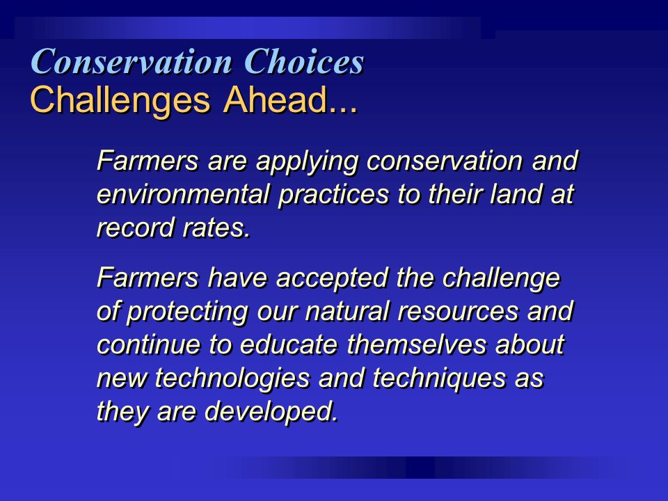 Conservation Choices Challenges Ahead...