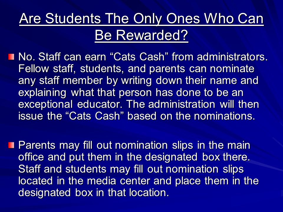 Are Students The Only Ones Who Can Be Rewarded