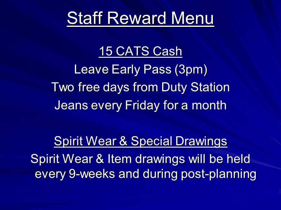 Staff Reward Menu 15 CATS Cash Leave Early Pass (3pm)